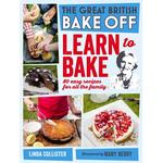 Great British Bake Off: Learn to Bake - Love Productions - 9781448140510
