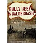 Balderdash Books Bully Beef & Balderdash - Some Myths of the AIF Examined and Debunked