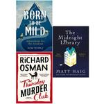 Born to be Mild, Thursday Murder Club, Midnight Library 3 Books Collection Set