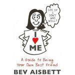 I Love Me by Bev Aisbett