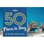 See the world through others eyes Books 50 Places To Stay To Blow Your Mind