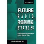 Future Radio Programming Strategies : Cultivating Listenership in the Digital Age