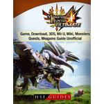 Monster Hunter 4 Ultimate Game, Download, 3DS, Wii U, Wiki, Monsters, Quests, Weapons Guide Unofficial - HSE Guides - 9781387400720