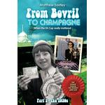 From Bovril to Champagne - Matthew Eastley - 9781452005829