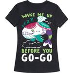 Wake Me Up Before You Go-Go - Wind Fish T-Shirt from LookHUMAN