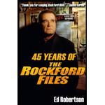45 Years of The Rockford Files - Ed Robertson - 9781949802160