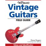 Warman's Vintage Guitars Field Guide : Values and Identification