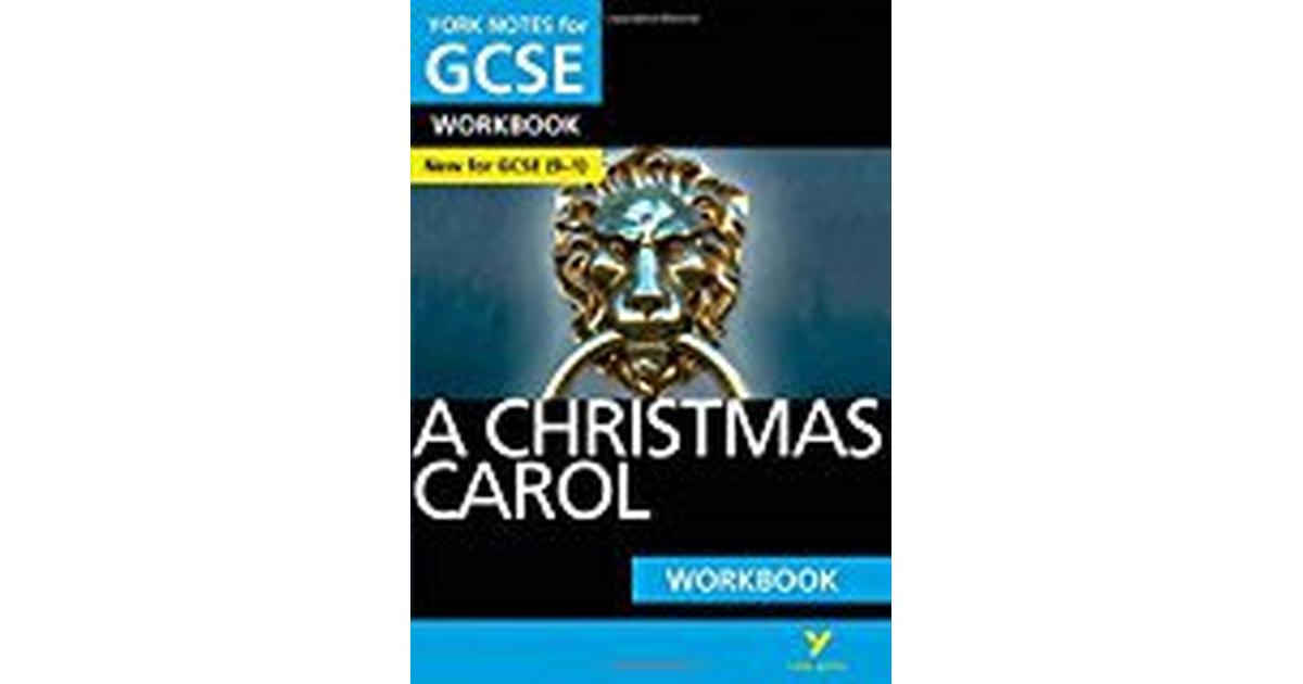 A Christmas Carol: York Notes for GCSE (9-1) Workbook • Compare prices