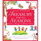 julie andrews treasury for all seasons poems and songs to celebrate the yea