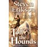 Malazan of the fallen Books toll the hounds book eight of the malazan book of the fallen