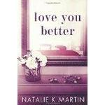 In love with you Books Love You Better