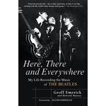 Music recording Books Here, There and Everywhere: My Life Recording the Music of the Beatles