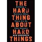 Business, Finance & Law Books The Hard Thing About Hard Things: Building a Business When There Are No Easy Answers