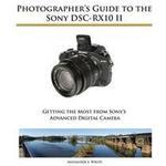 Photographer's Guide to the Sony Dsc-Rx10 II (Häftad, 2015), Häftad