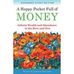 David cameron Books A Happy Pocket Full of Money, Expanded Study Edition: Infinite Wealth and Abundance in the Here and Now