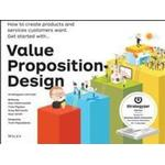 Business, Finance & Law Books Value Proposition Design: How to Create Products and Services Customers Want (Strategyzer)