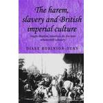 Culture and imperialism Books The Harem, Slavery and British Imperial Culture (Häftad, 2014), Häftad