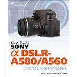 Dslr photography Books David Busch's Sony Alpha DSLR-A580/A560 Guide To Digital Photography (Häftad, 2011), Häftad