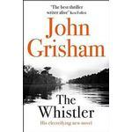 John grisham Books The Whistler: The Number One Bestseller