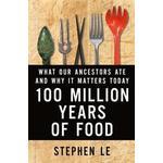 Million 100 Books 100 Million Years of Food (Inbunden, 2016), Inbunden