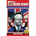 David cameron Books The Inside Scoop: The Secret Journal of a Prime Minister