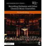 Music recording Books Recording Orchestra and Other Classical Music Ensembles (Pocket, 2016)