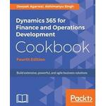 Ms office Books Dynamics 365 for Finance and Operations Development Cookbook - Fourth Edition (Häftad, 2017)