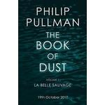 The book of dust La Belle Sauvage: The Book of Dust Volume One (Book of Dust 1)