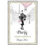 Travel & Holiday Books Paris: Through a Fashion Eye