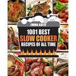 Slow Cooker Cookbook: 1001 Best Slow Cooker Recipes of All Time (Fast and Slow Cookbook, Slow Cooking, Crock Pot, Instant Pot, Electric Pressure Cooker, Vegan, Paleo, Dinner, Breakfast, Healthy Meals)