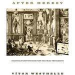 After paperback Books After Heresy, Paperback