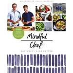 Clever chef Books Mindful Chef: 30-minute meals. Gluten free. No refined carbs. 10 ingredients