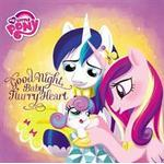 My Little Pony: Good Night, Baby Flurry Heart, Hardback