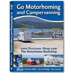 Travel & Holiday Books Go Motorhoming and Campervanning: The Motorhome and Campervan Bible