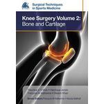 EFOST Surgical Techniques in Sports Medicine - Knee Surgery: Knee Surgery Volume 2: Bone and Cartilage