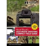 Dslr photography Books David Busch's dSLR Movie Shooting Compact Field Guide (Pocket, 2012)