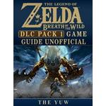 Legend of Zelda Breath of the Wild DLC Pack 1 Game Guide Unofficial (E-bok, 2017)