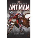 Ant-Man: Natural Enemy (Marvel novels)