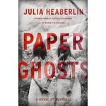 Hardcover paper Books Paper Ghosts: A Novel of Suspense (Hardcover, 2018)