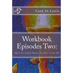 Silent sisters Books Workbook Episodes Two: The Phe: Gather the Sisters When the Temple Burns... (Paperback, 2016)