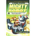 Ricky Ricotta's Mighty Robot vs The Mutant Mosquitoes from Mercury (Paperback, 2014)