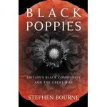 Historia & Arkeologi Books Black Poppies (Paperback, 2019)