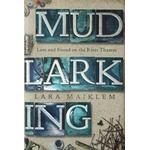 Mudlarking Books Mudlarking (Hardcover, 2018)