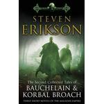 Malazan books The Second Collected Tales of Bauchelain & Korbal Broach (Paperback)