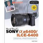 David Busch's Sony A6400/ILCE-6400 Guide to Digital Photography (Paperback, 2019)