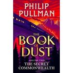 The book of dust The Secret Commonwealth: The Book of Dust Volume Two (Hardcover, 2019)