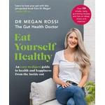 Eat yourself healthy Books Eat Yourself Healthy (Paperback, 2019)