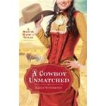 Ebook Cowboy Unmatched (Ebook Shorts) (The Archer Brothers Book #3)