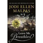Leave Me Breathless (Paperback, 2019)