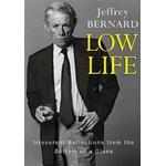 Low Life - Irreverent Reflections from the Bottom of a Glass (Paperback, 2019)